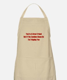 I'm tripping you. Apron