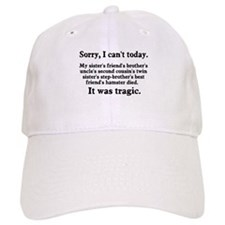 Sorry I can't today hamster died Baseball Cap