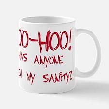 Yoo-hoo! Seen sanity? Mug