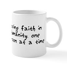 Losing faith in humanity Mug
