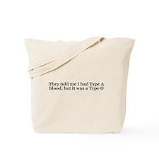 Type A Blood Type O Tote Bag