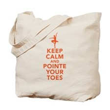 Keep Calm and Pointe Tote Bag