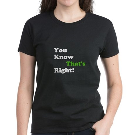 Thats Right T-Shirt