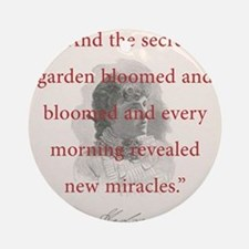 And The Secret Garden Bloomed - FH Burnett Round O