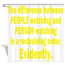 Restraining Order Shower Curtain