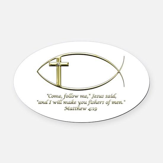Matthew 4:19 Oval Car Magnet