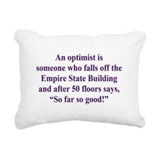 An optimist is Rectangular Canvas Pillow