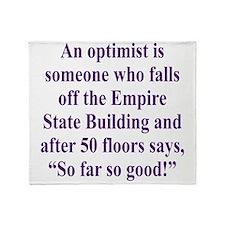 An optimist is Throw Blanket