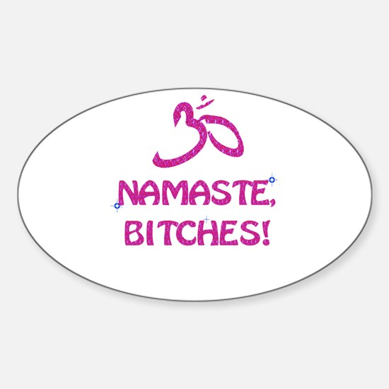 Namaste Bitches- Pink Glitter Effect Decal