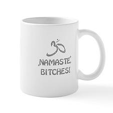 Sparkly Namaste Bitches Mug