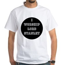 I Worship Lord Stanley T-Shirt