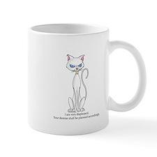 Your demise... Mug