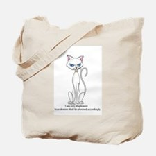 Your demise... Tote Bag