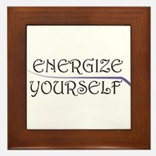 Energize Yourself Framed Tile