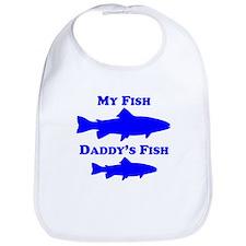 My Fish Daddys Fish Bib