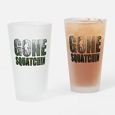 Gone Squatchin deep woods Drinking Glass