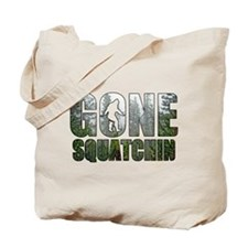 Gone Squatchin deep woods Tote Bag