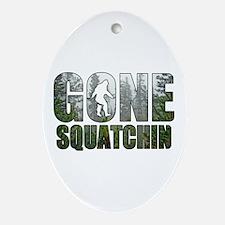 Gone Squatchin deep woods Ornament (Oval)
