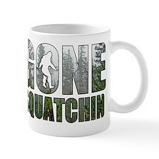 Gone Squatchin deep woods Mug
