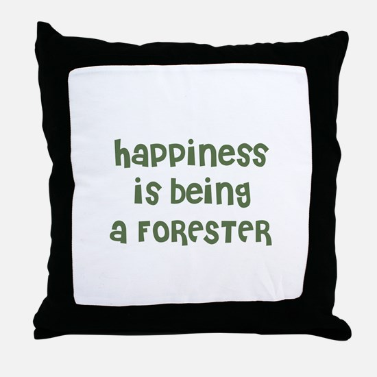 Happiness is being a FORESTER Throw Pillow