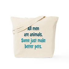 Men as Pets Tote Bag