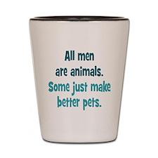 Men as Pets Shot Glass