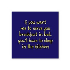 "Breakfast in Bed Square Sticker 3"" x 3"""