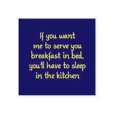 "Breakfast in Bed Square Sticker 3"" x 3"""