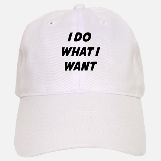 I Do What I Want Hat