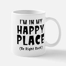 I'm In My Happy Place Mug