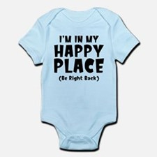 I'm In My Happy Place Infant Bodysuit