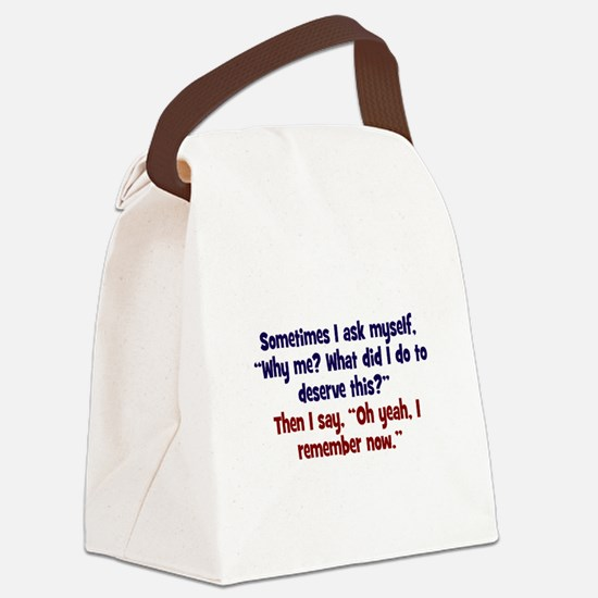 Why me? Canvas Lunch Bag