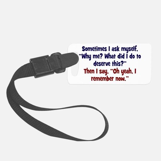 Why me? Luggage Tag