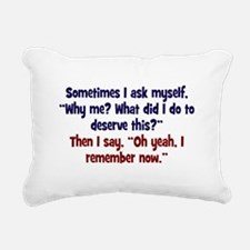 Why me? Rectangular Canvas Pillow