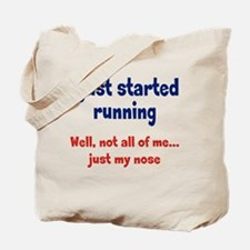 Started Running Tote Bag