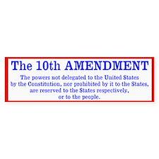 The 10th AMENDMENT Bumper Sticker