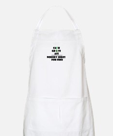 Cash Grass or Ass Nobody Rides For Free Apron