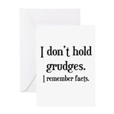 I Don't Hold Grudges Greeting Card