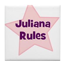 Juliana Rules Tile Coaster
