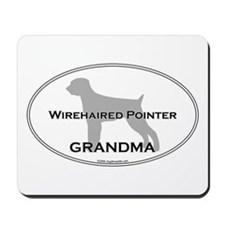 Wirehaired Pointer GRANDMA Mousepad