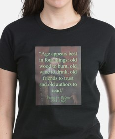 Age Appears Best - Bacon T-Shirt