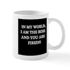In my world, I am the boss Mug
