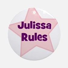 Julissa Rules Ornament (Round)