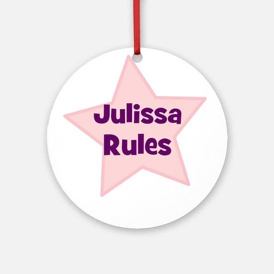 Julissa Rules Ornament (Round)