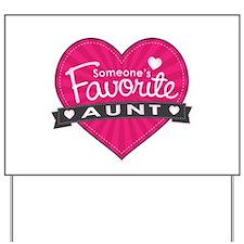 Favorite Aunt Pink Yard Sign