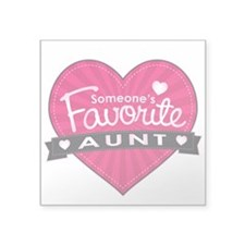 "Favorite Aunt Pink Square Sticker 3"" x 3"""