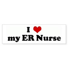 I Love my ER Nurse Bumper Bumper Sticker