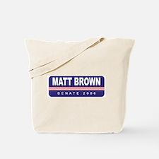 Support Matt Brown Tote Bag