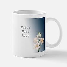 Lilies Faith, Hope, Love Small Mugs