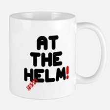 AT THE HELM - NOT! Small Mug